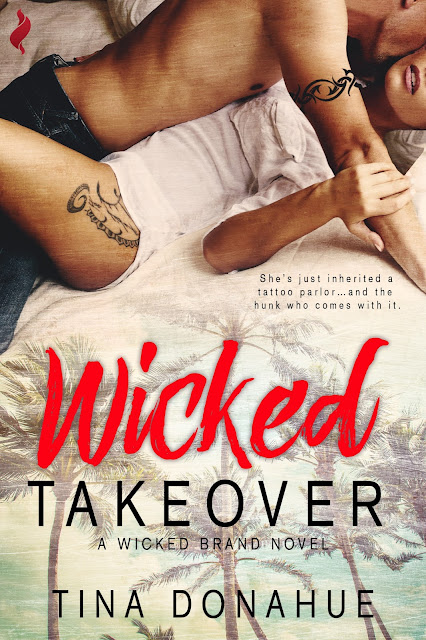Wicked Tats & Lusty Latin Nights – Wicked Takeover – Wicked Brand Series #TinaDonahueBooks #EroticRomance