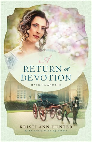Heidi Reads... A Return of Devotion by Kristi Ann Hunter