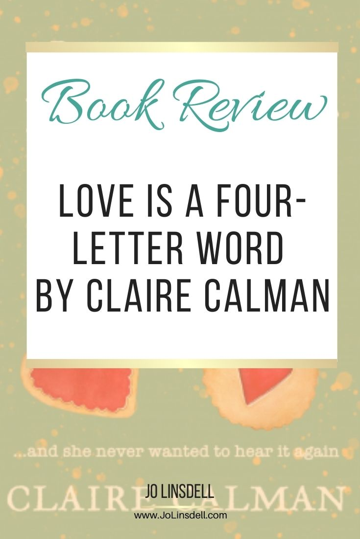 Book Review Love Is A Four-Letter Word by Claire Calman