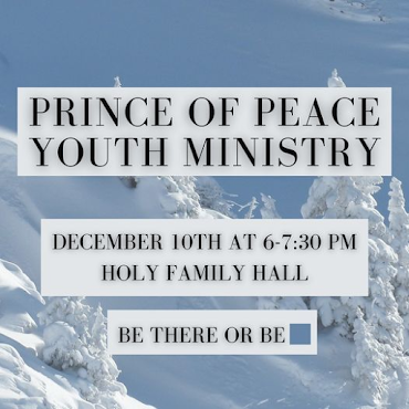 Prince of Peace Youth Ministry Starts back up January 10th