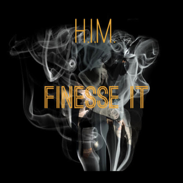 H.I.M. (HER In Mind) - Finesse It - Single Cover