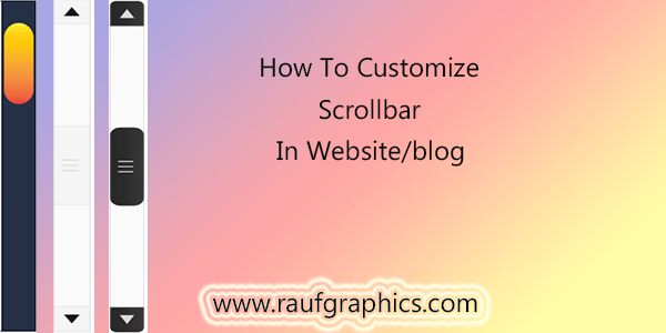 How to Create Custom Scrollbar CSS for all Browsers