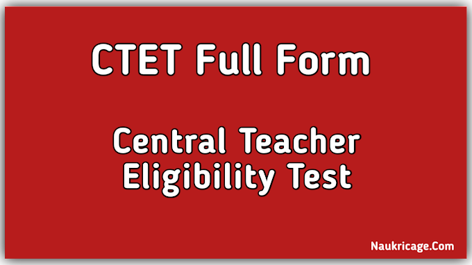 Full Form of CTET In Hindi, What is the Full form of CTET In Hindi ?