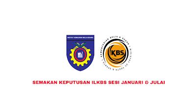 Semakan Keputusan ILKBS (IKBN) 2020 Online (Januari & Julai)