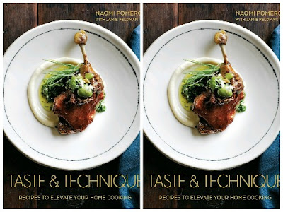 Download ebook Taste & Technique: Recipes to Elevate Your Home Cooking