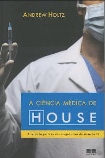 A Ciencia Medica de House mobi - Andrew Holtz