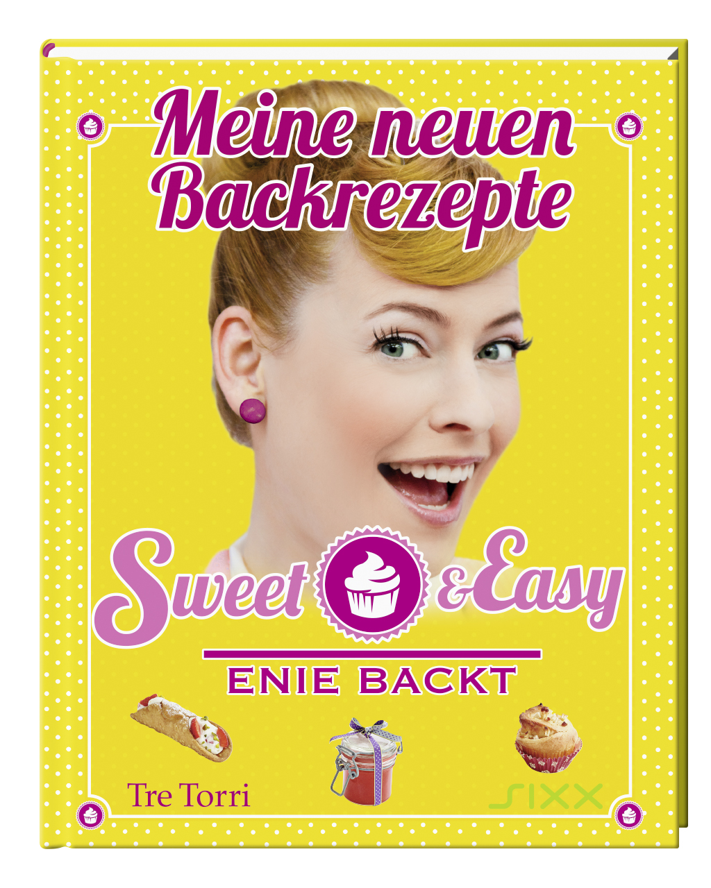 Enie van de Meiklokjes – Sweet & Easy [Rezension]  | Arthurs Tochter kocht. von Astrid Paul. Der Blog für food, wine, travel & love