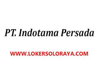 Loker Solo Agustus 2020 di Perusahaan Importir PT Indotama Persada