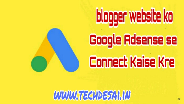How to Add a Blog Website to Google Adsense Connect  by techdesai