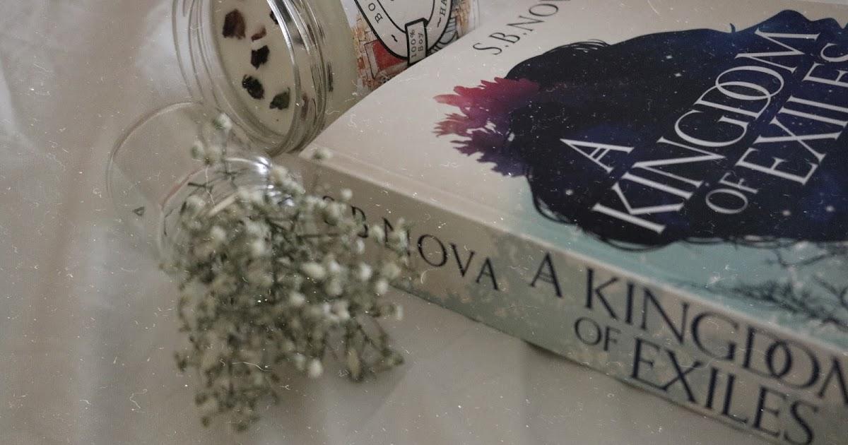 Reseñando: A Kingdom of Exiles, de S. B. Nova