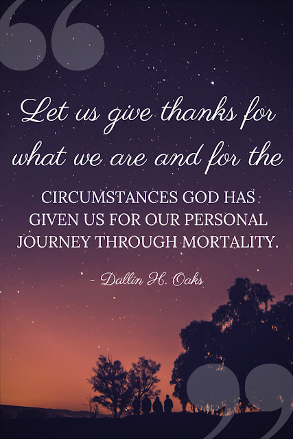 Let us give thanks for what we are - Dallin H. Oaks