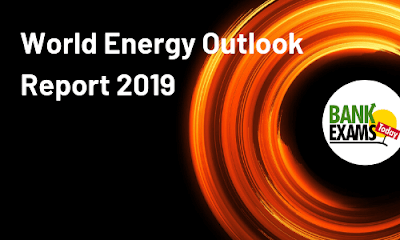 World Energy Outlook Report 2019: Key Facts