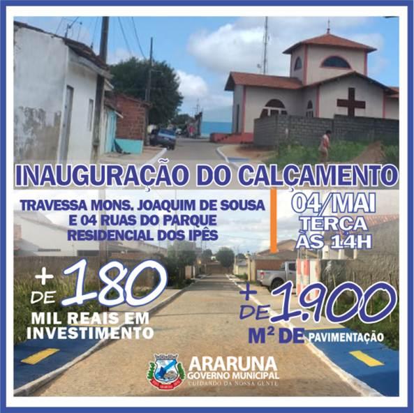 Prefeitura de Araruna entrega nesta terça-feira (04) a pavimentação de 05 ruas
