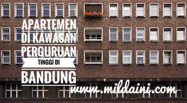 Apartemen di Kawasan Perguruan Tinggi di Bandung
