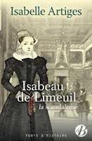 Isabeau de Limeuil, la scandaleuse