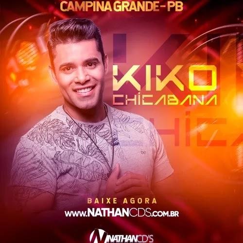 Kiko Chicabana - Campina Grande - PB - Novembro - 2019 - Repertório Novo