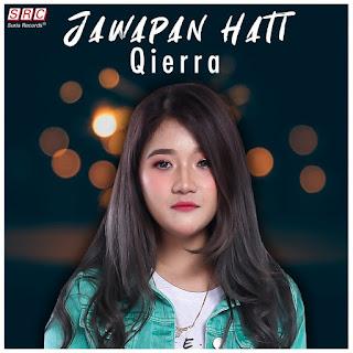 Qierra - Jawapan Hati MP3