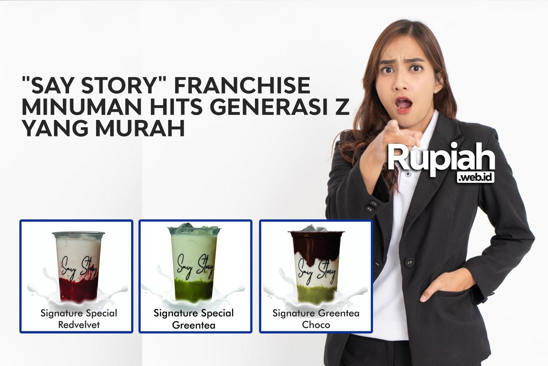 """""""Say Story"""" Franchise Minuman Hits Generasi Z yang Murah"""