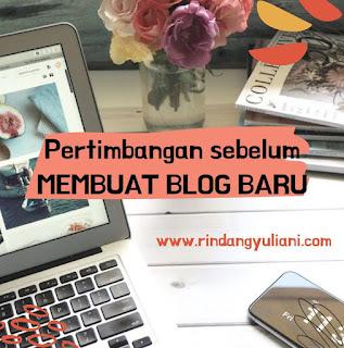 Alasan Membuat Blog Baru