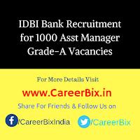 IDBI Bank Recruitment for 1000 Asst Manager Grade-A Vacancies