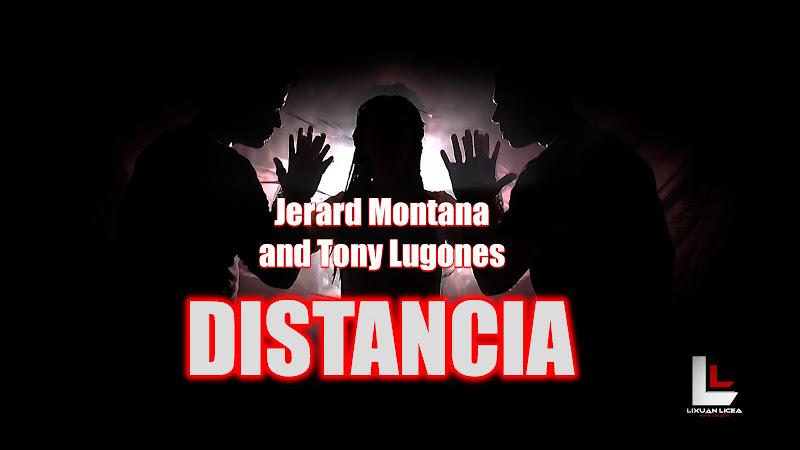 Jerard Montana & Tony Lugones - ¨Distancia¨ - Videoclip - Director: Lixuán Licea. Portal Del Vídeo Clip Cubano. Música Cubana. Cuba.