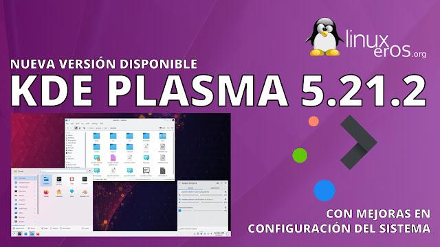 KDE Plasma 5.21.2, con mejoras en configuración del sistema