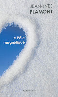 Jean-Yves Plamont le pole magnétique