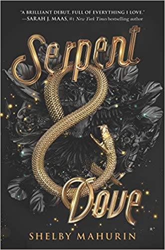 REVIEW: SERPENT & DOVE ((Serpent & Dove #1) by Shelby Mahurin