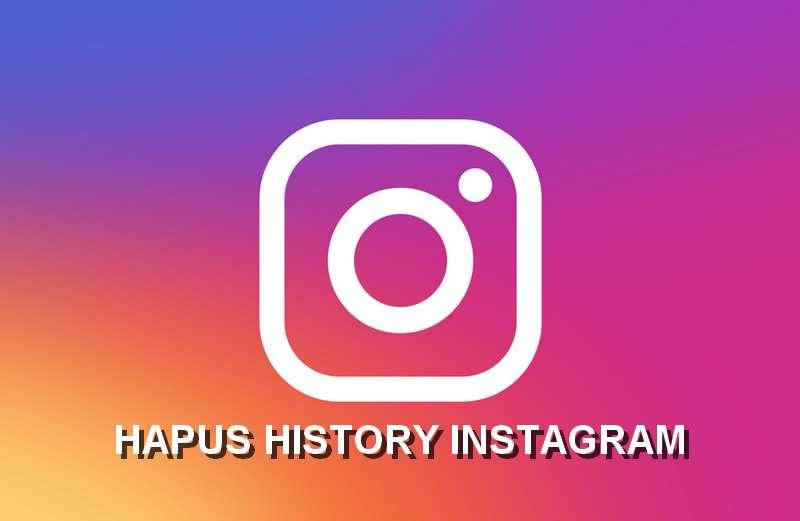 Cara Hapus History Instagram (instagram.com)