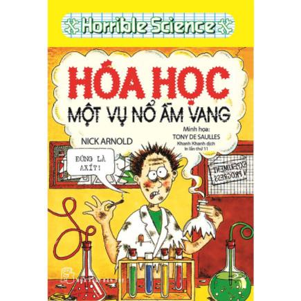 Horrible Science - Hóa Học Một Vụ Nổ Ầm Vang (Tái Bản) ebook PDF-EPUB-AWZ3-PRC-MOBI