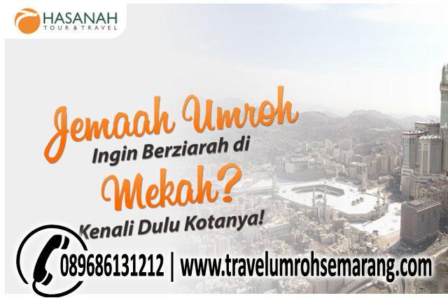 Jemaah Umroh Ingin Berziarah di Mekah, Kenali Dulu Kotanya