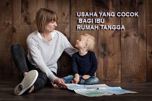 peluang usaha yang cocok untuk ibu rumah tangga