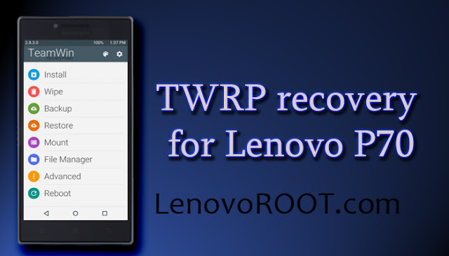 twrp recovery for lenovo p70
