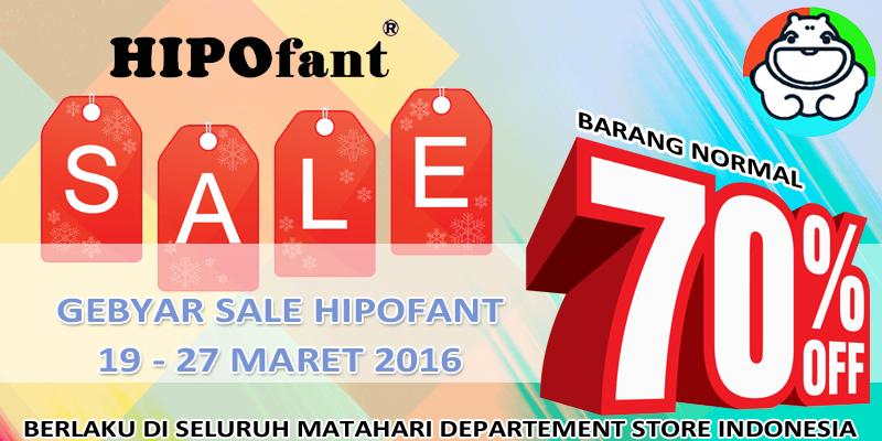 Matahari Gebyar Sale HipoFant Periode 19 – 27 Maret 2016