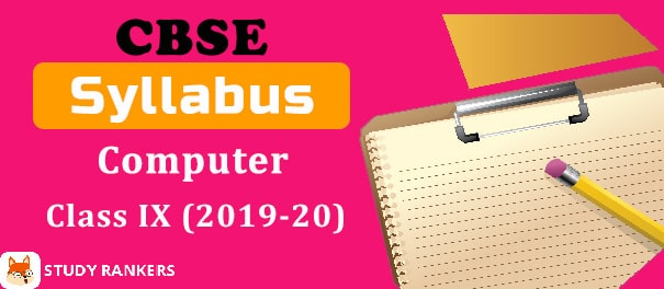 CBSE Class 9 Computer Applications Syllabus 2019-20