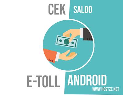 Aplikasi Cek Saldo E-toll di HP Android Terbaik Lengkap - hostze.net