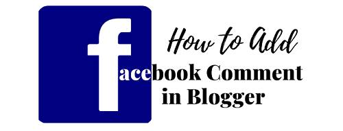 How to Add Facebook Comment in Blogger