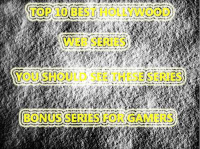 top 10 hollywood web series