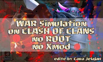 Simulasi Serangan War Di COC Tanpa Root dan Tanpa Menggunakan Xmod
