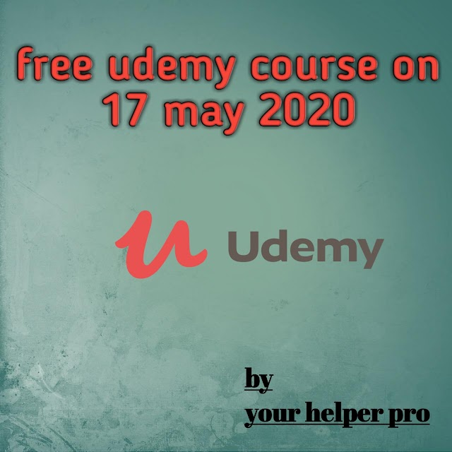 Udemy free courses 17th May