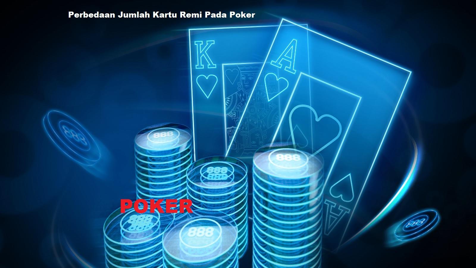 Perbedaan Jumlah Kartu Remi Pada Poker Informasi Judi Online Berita