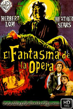El Fantasma De La Opera (1962) [1080p] [Castellano-Ingles] [MEGA]