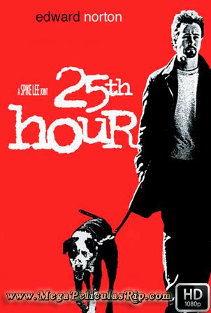 La Hora 25 [1080p] [Latino-Ingles] [MEGA]