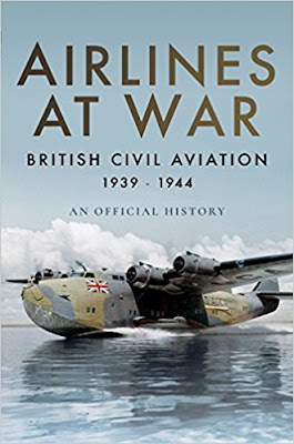 Airlines at War: British Civil Aviation 1939 - 1944