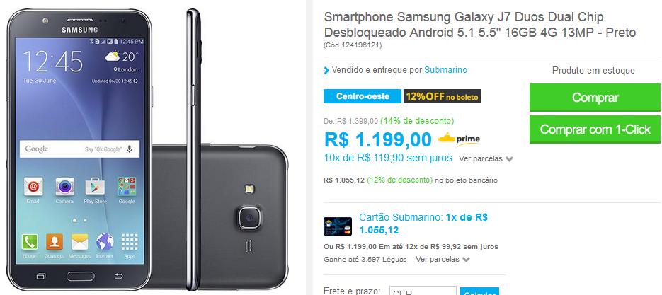 http://www.submarino.com.br/produto/124196121/smartphone-samsung-galaxy-j7-duos-dual-chip-desbloqueado-android-5.1-5.5-16gb-4g-13mp-preto?loja=03&opn=COMPARADORESSUB&franq=AFL-03-171644&AFL-03-171644
