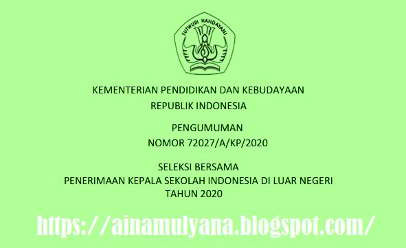 Pendaftaran Seleksi Penerimaan Calon Kepala  PENDAFTARAN SELEKSI PENERIMAAN CALON KEPALA SEKOLAH SILN TAHUN 2020