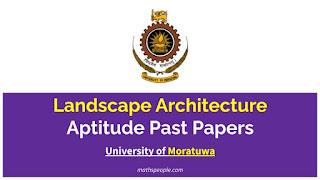 University of Moratuwa - Landscape Architecture Aptitude Test Past Papers - mathspeople.com