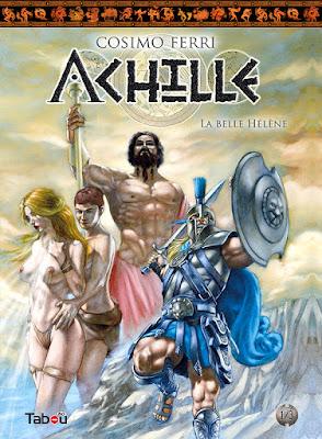 Achille tome 1 - La belle Hélène (éditions Tabou)