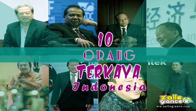 Ini Dia 10 Orang Terkaya di Indonesia Tahun 2016