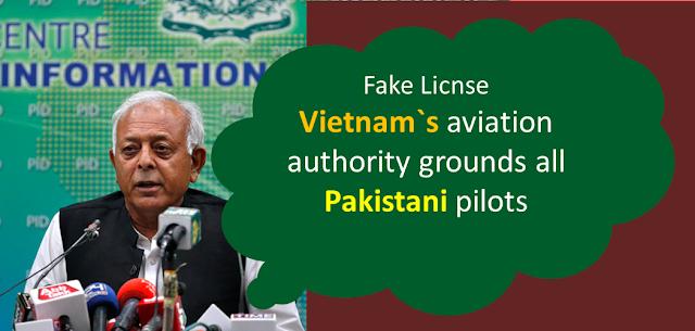 Vietnam`s aviation authority grounds all Pakistani pilots